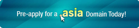 Pre-apply for a .ASIA Domain Today!
